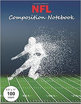 NFL Composition Notebook: Large textbook sized wide-ruled