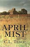 April Mist, C. L. Tench, 1885591667