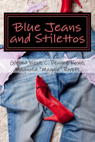 Blue Jeans & Stilettos (The Stiletto Girls Book 1)