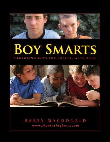 Boy Smarts : Mentoring Boys for Success at School
