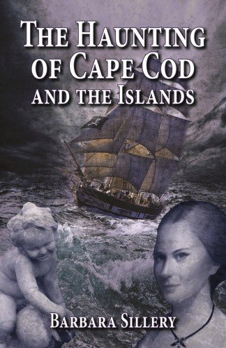 Haunting of Cape Cod and the Islands, The pdf epub