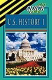 U.S. History I (Cliffs Quick Review)