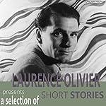 Laurence Olivier Presents A Selection Short Stories | Alexandre Dumas,Herman Melville
