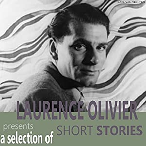 Laurence Olivier Presents A Selection Short Stories Audiobook