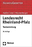 Landesrecht Rheinland-Pfalz: Textsammlung - Rechtsstand: 1. August 2017