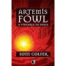 Artemis Fowl: A vingança de Opala (Vol. 4)
