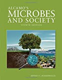 Alcamo's Microbes and Society, Jeffrey C. Pommerville, 1284023478