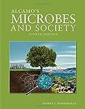 Alcamo's Microbes and Society, Benjamin S. Weeks, 1284023478