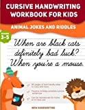 Cursive Handwriting Workbook for Kids: Animal Jokes and Riddles