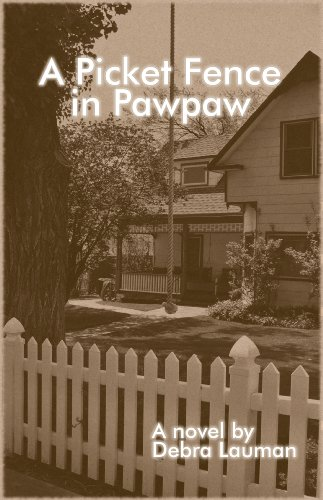 A Picket Fence in Pawpaw