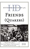 img - for Historical Dictionary of the Friends (Quakers) (Historical Dictionaries of Religions, Philosophies, and Movements Series) book / textbook / text book