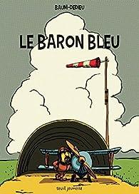 Le Baron bleu par Gilles Baum
