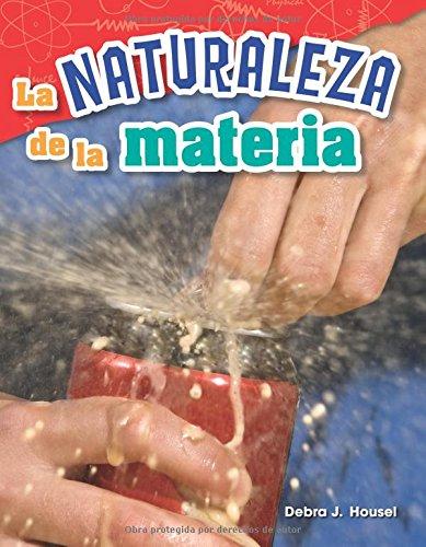 La naturaleza de la materia (The Nature of Matter) (Spanish Version) (Science Readers: Content and Literacy) (Spanish Edition) pdf epub