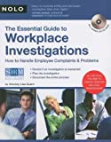 img - for The Essential Guide to Workplace Investigations:; How to Handle Employee Complaints & Problems [PB,2007] book / textbook / text book