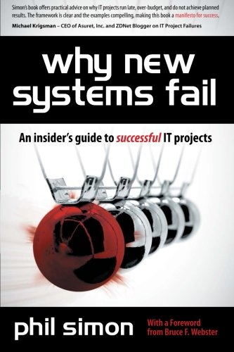 Why New Systems Fail: An Insider's Guide to Successful IT Projects (Why Programs Fail compare prices)