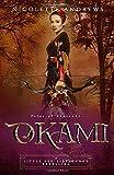 Okami: A Little Red Riding Hood Retelling (Tales of Akatsuki)