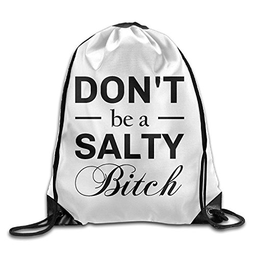 HATS NEW Don't Be A Salty Bitch Gym String Bag Drawstring Backpack ()