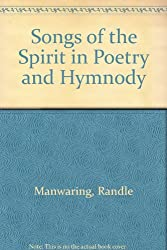 Songs of the Spirit in Poetry and Hymnody