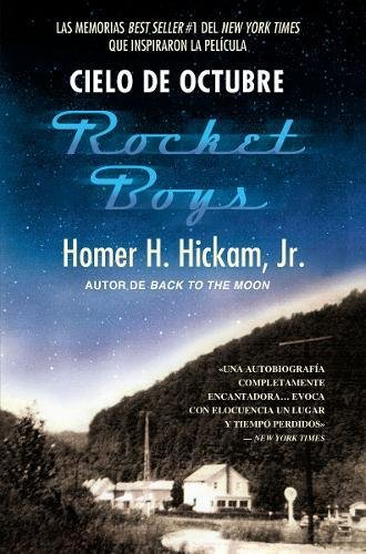 Cielo de octubre (Rocket Boys) (Spanish Edition) [Homer Hickam] (Tapa Blanda)