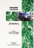 Land Rover Freelander (Lr2) Official Workshop Manual: 1998, 1999, 2000: Covering K Series 1.8 Petrol Engines & L Series 2.0 Diesel Engines