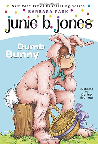Junie B., First Grader: Dumb Bunny (Book 27) cover