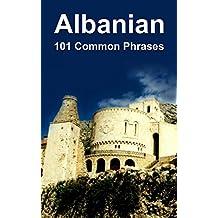 Albanian: 101 Common Phrases