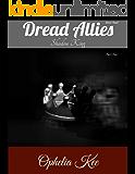 Dread Allies: Shadow King: Part One