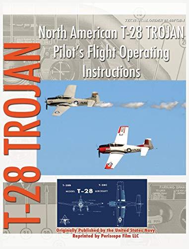 North American T-28 Trojan Pilot's Flight Operating Instructions