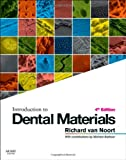 Introduction to Dental Materials, 4e, Richard Van Noort BSc  DPhil  DSc  FAD  FRSA, 0723436592