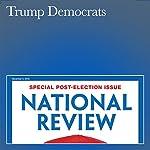Trump Democrats | Henry Olsen