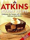 Atkins Holiday Recipes, Atkins Nutritionals Inc. Staff, 1932273433