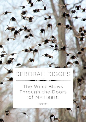 The Wind Blows Through the Doors of My Heart: Poems (Door Heart)