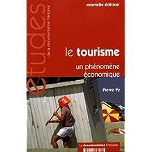 Le tourisme - Un phénomène économique (N.5261)