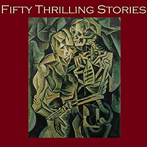 Fifty Thrilling Stories Audiobook