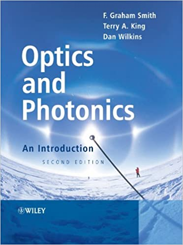 8824f813a7 Optics and Photonics  An Introduction 2nd Edition. by F. Graham Smith ...