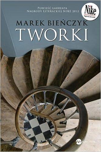 Tworki Amazones Marek Bienczyk Libros En Idiomas Extranjeros