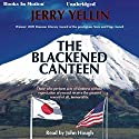 The Blackened Canteen Audiobook by Jerry Yellin Narrated by John Hough