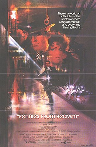 (PENNIES FROM HEAVEN (1981) Original Authentic Movie Poster - 27x41 One Sheet - Single-Sided - FOLDED - Steve Martin - Bernadette Peters - Jessica Harper )