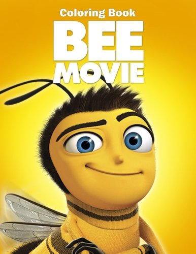 Bee Movie Coloring Book: Coloring Book for Kids and Adults, Activity Book, Great Starter Book for Children ebook