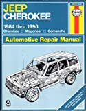 Haynes Jeep Cherokee 1984-1996, Haynes Publications Staff, 1563922150