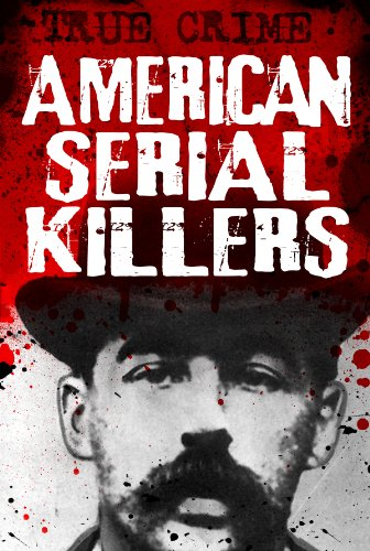 American Serial Killers: They just cant stop themselves (True Crime)