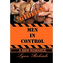 MEN IN CONTROL: Gideon (A BBW Law Enforcement Romance) (3 Girls and An Orgasm Book 4)