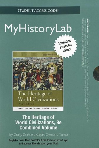NEW MyHistoryLab with Pearson eText -- Standalone Access Card -- for Heritage of World Civilizations (9th Edition) (Myhi