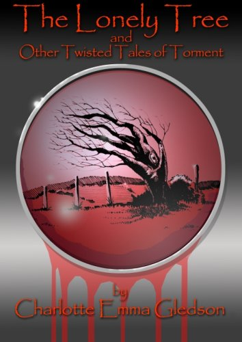 The Lonely Tree And Other Twisted Tales of Torment Text fb2 ebook
