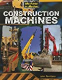 Construction Machines, John Perritano, 1433996014