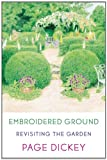 Embroidered Ground, Page Dickey, 0374256322