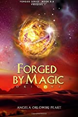 Forged by Magic: Origins (The Forged) Paperback