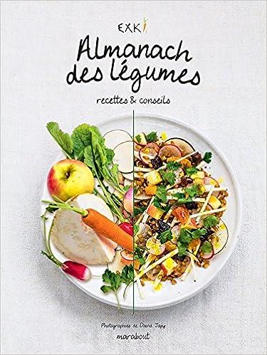 Livres gratuits Almanach des légumes: Recettes & conseils pdf, epub ebook