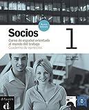 Socios 1 : Cuaderno de ejercicios - Curso de español orientado al mundo del trabajo (1CD audio)