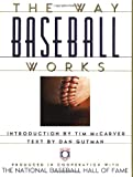 img - for The Way Baseball Works book / textbook / text book